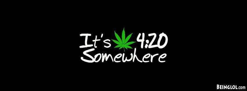 Its 420 Somewhere