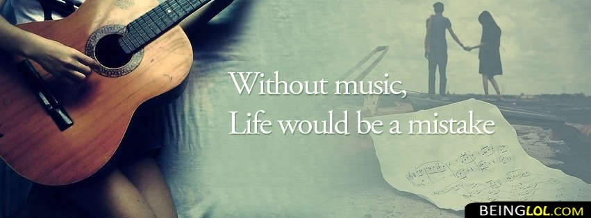 Life Without Music Best Facebook Cover Life Without Music Best