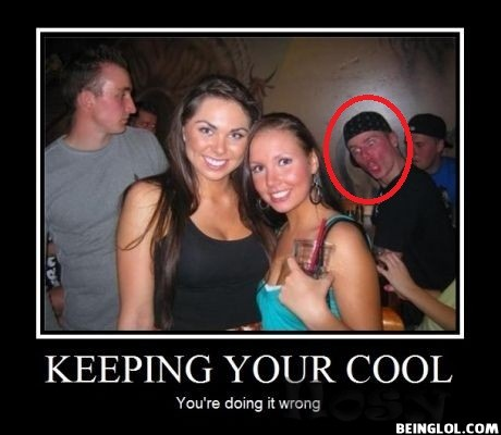 Keeping Your Cool! You Are Doing It Wrong
