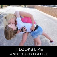 They Are Really Nice Neighbourhood