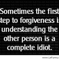 The First Step to Forgiveness