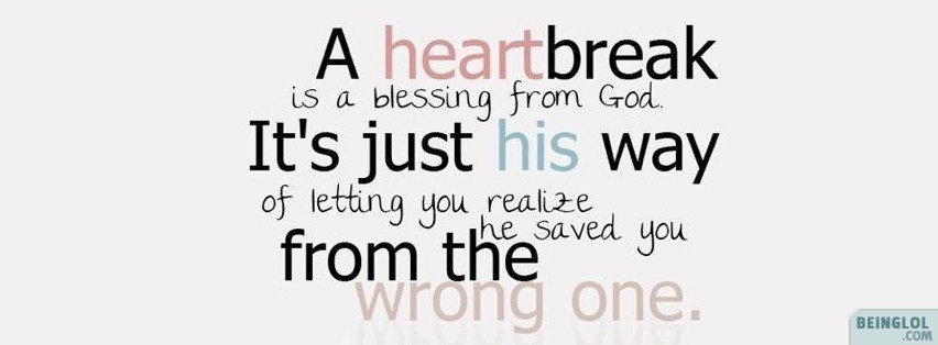A Heartbreak Is A Blessing