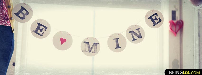 Be Mine Love Facebook Covers