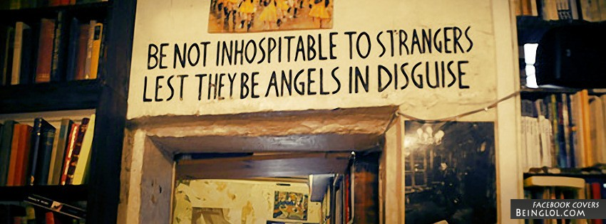 Be Not Inhospitable To Strangers Facebook Covers