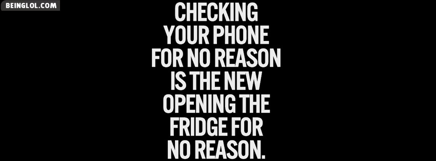Checking Your Phone For No Reason