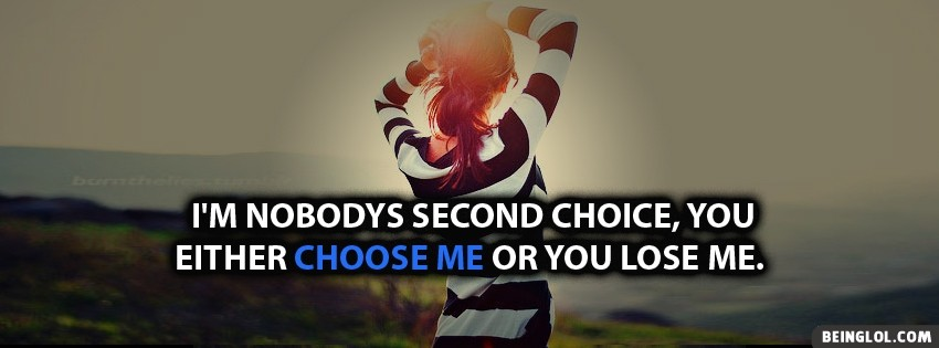 Choose Me Or Lose Me