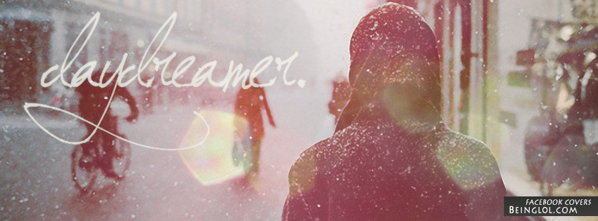 Day Dreamer Facebook Covers