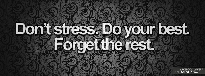 Don't Stress Do Your Best