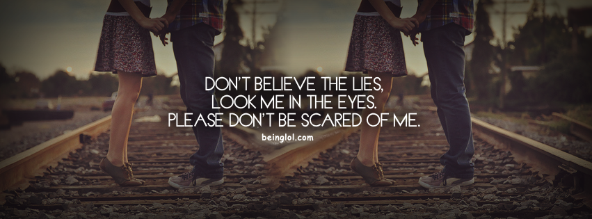 Don't Believe The Lies Look in Eyes