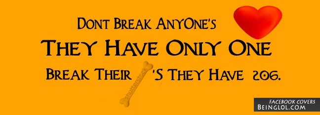 Don't Break Anyone's Heart Facebook Covers