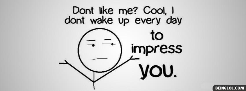 Dont Like Me