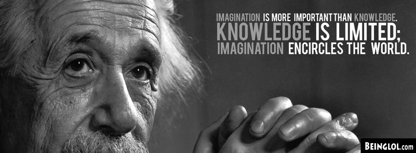 Einstein: Imagination Is More Important Than Knowledge