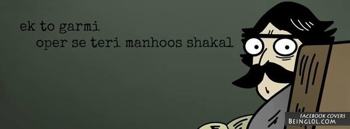 Ek to Garmi Upar Se Teri Mahnoos Shakal
