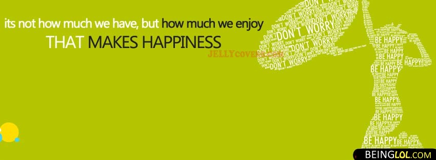 Enjoy Happiness Quote Facebook Covers