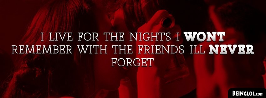 Friends I Wont Forget