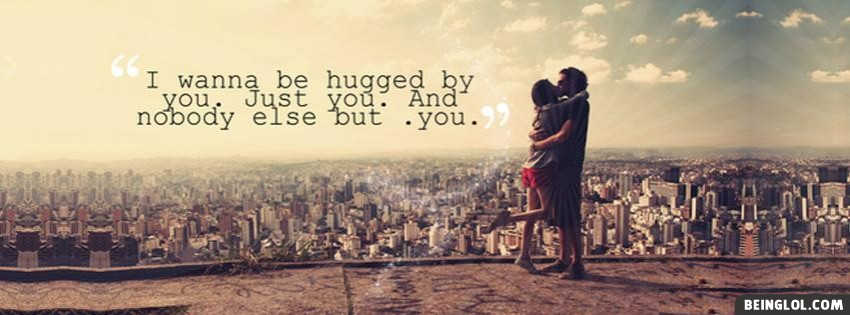 Hugged By You