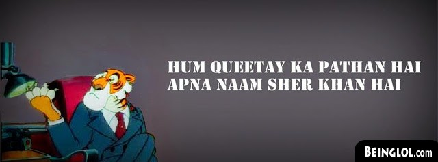 Hum Queetay Ka Pathan Hai Apna Naam Sher Khan Hai Facebook Covers