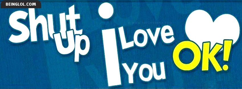 Cute I Love You Cover Photos For Facebook