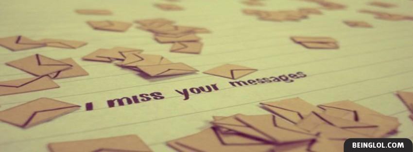 I Miss Your Messages