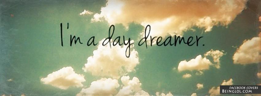 I'm A Day Dreamer