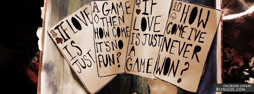 If Love Is Just A Game