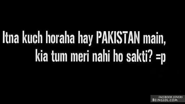 Itna Kuch Horrha hai Pakistan Me