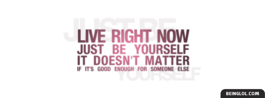 Just Be Yourself Facebook Covers