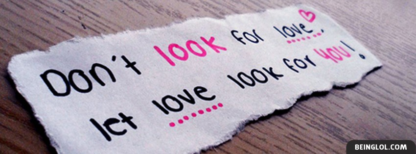 Let Love Look For You