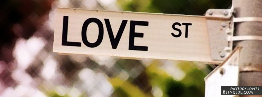 Love Street Facebook Covers