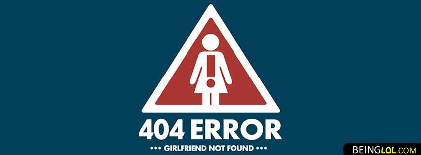 No Girlfriend Found