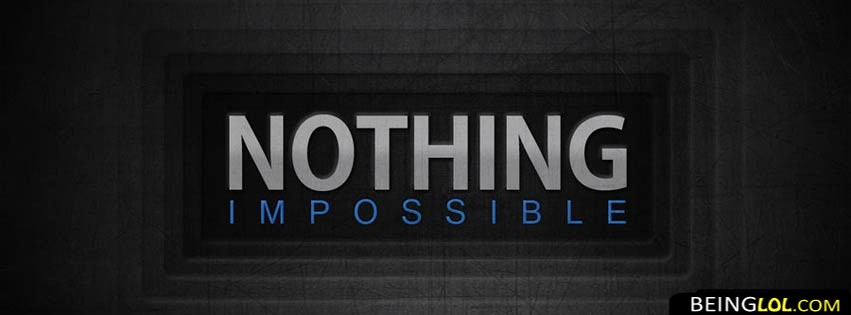 Nothing Impossibble