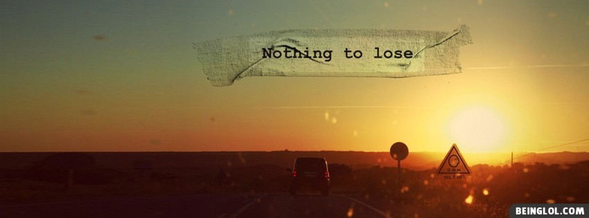 Nothing To Lose