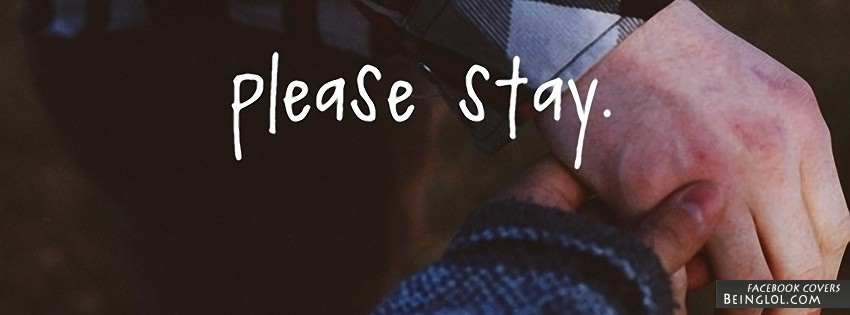 Please Stay