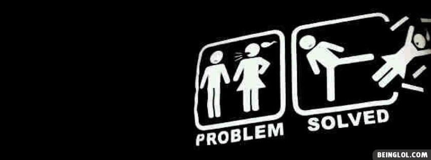 Problem Solved Facebook Cover Problem Solved Cover 1489 Boys