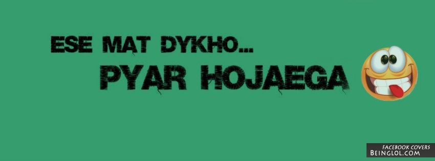 Pyar Hojaega Facebook Covers