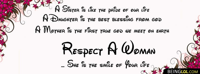 Respect Woman Facebook Cover Respect Woman Cover 76 Beinglol