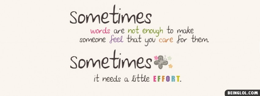 Sometimes Words Are Not Enough