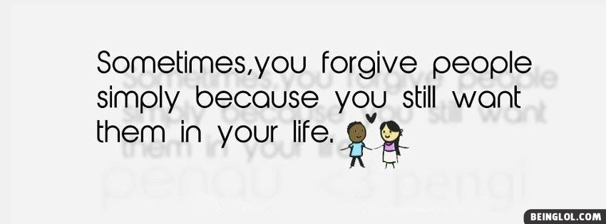Sometimes You Forgive