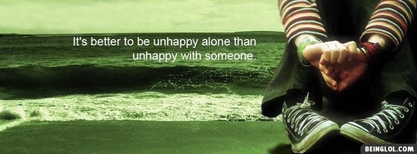 Unhappy Alone