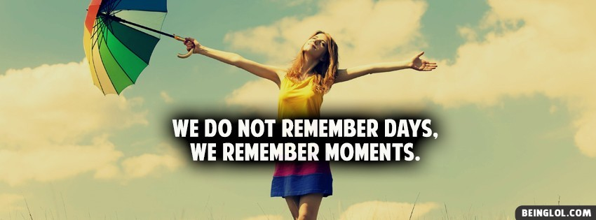 We Remember Moments