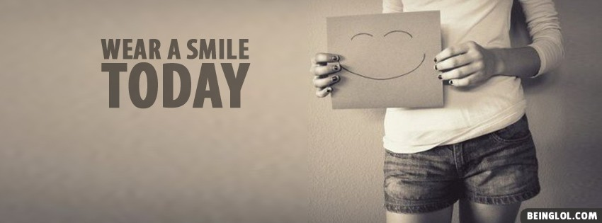 Wear A Smile Today