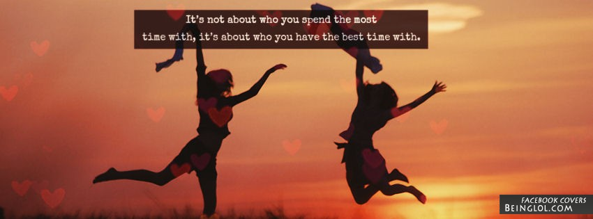 Who You Have The Best Time With