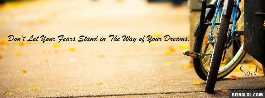 Your Dreams Facebook Covers