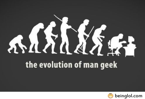 The Evolution of Man Geek