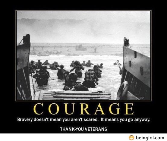 Courage – Thank You Veterans