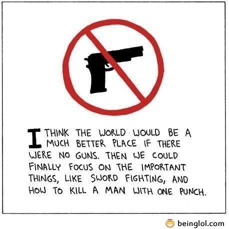 Better World with No Guns