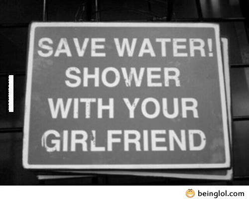 Save Water. If You Know What I Mean