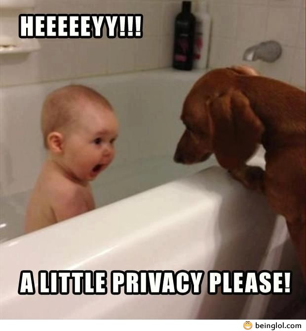 A Little Privacy Please