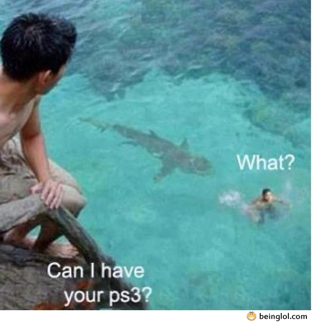 Can I Have Your Ps3?