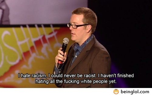 I Have Racism